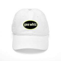 Gee whiz Baseball Cap