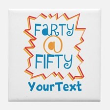 Personalized Farty at Fifty Tile Coaster