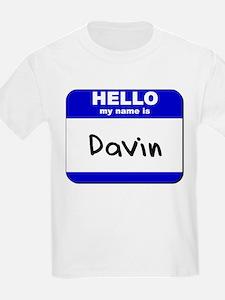 hello my name is davin T-Shirt
