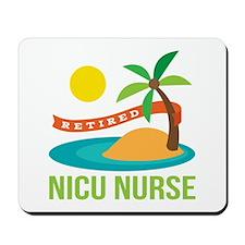 Retired NICU Nurse Mousepad