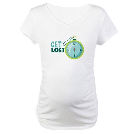 get lost Maternity T-Shirt