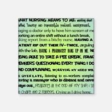 """what nursing means to me BL Square Sticker 3"""" x 3"""""""