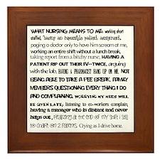 What nursing means to me Framed Tile