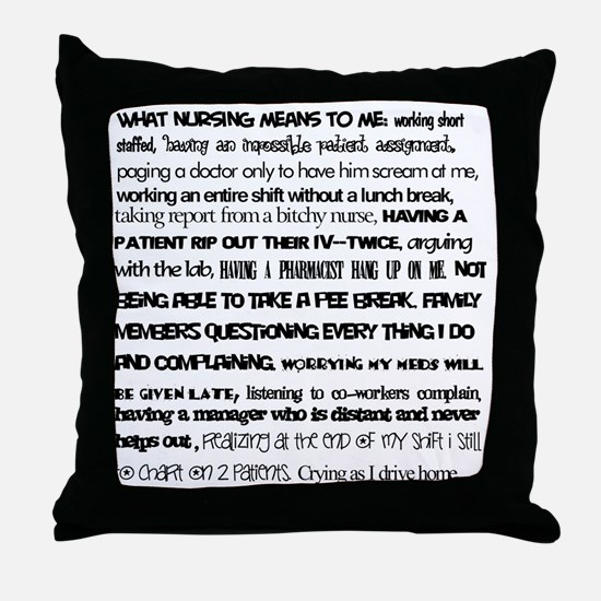 What nursing means to me Throw Pillow