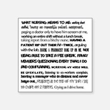 """What nursing means to me Square Sticker 3"""" x 3"""""""