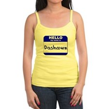 hello my name is dashawn  Tank Top
