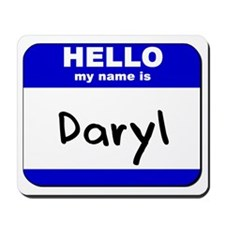 hello my name is daryl  Mousepad
