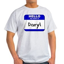 hello my name is daryl T-Shirt