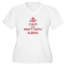 Keep Calm and Party with Aleena Plus Size T-Shirt