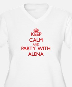 Keep Calm and Party with Alena Plus Size T-Shirt