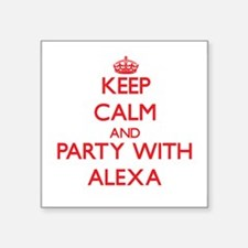 Keep Calm and Party with Alexa Sticker