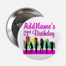 """CHARMING 21ST 2.25"""" Button"""