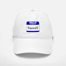 hello my name is darrell Baseball Baseball Cap