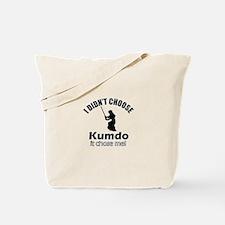 I didn't choose Kumdo Tote Bag