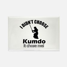 I didn't choose Kumdo Rectangle Magnet