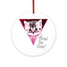 meow-u-doin-2 Round Ornament