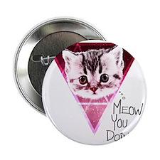 "meow-u-doin-2 2.25"" Button"