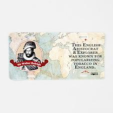 Sir Walter Raleigh Historic Aluminum License Plate