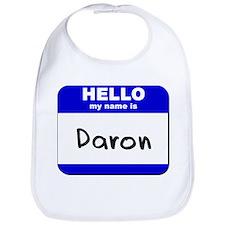 hello my name is daron  Bib