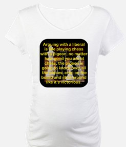 ARGUING WITH A LIBERAL IS LIKE Shirt