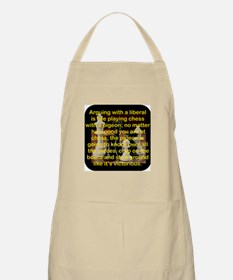 ARGUING WITH A LIBERAL IS LIKE Apron
