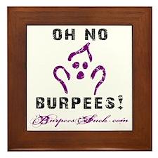 OH NO BURPEES - WHITE Framed Tile