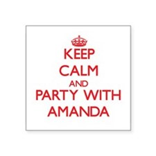 Keep Calm and Party with Amanda Sticker