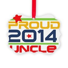 2014 Proud Uncle Ornament