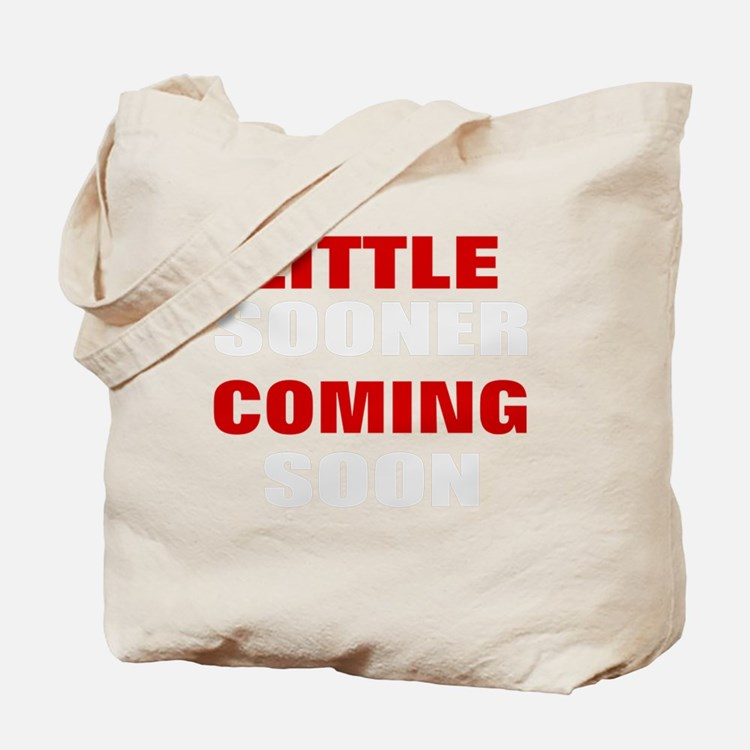little sooner coming soon Tote Bag