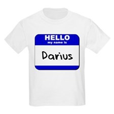 hello my name is darius T-Shirt