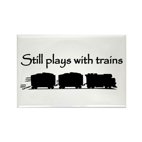 Still Plays With Trains Rectangle Magnet (10 pack)