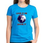 Love It or Leave It Women's Dark T-Shirt