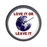 Love It or Leave It Wall Clock