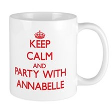 Keep Calm and Party with Annabelle Mugs