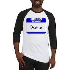 hello my name is darin Baseball Jersey