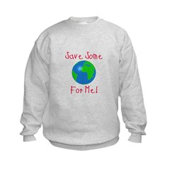 Save Some For Me Sweatshirt
