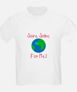 Save Some For Me T-Shirt