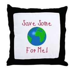 Save Some For Me Throw Pillow