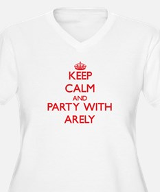 Keep Calm and Party with Arely Plus Size T-Shirt