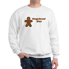 Gingerbread Man Sweatshirt