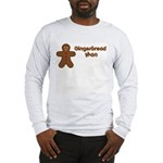 Gingerbread Man Long Sleeve T-Shirt