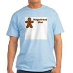Gingerbread Man Light T-Shirt