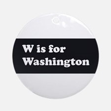 W is for Washington Ornament (Round)