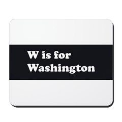 W is for Washington Mousepad