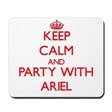 Keep Calm and Party with Ariel Mousepad
