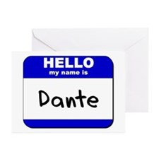 hello my name is dante  Greeting Cards (Package of