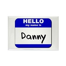 hello my name is danny Rectangle Magnet