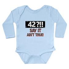 42 years already Long Sleeve Infant Bodysuit