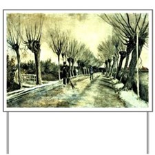Van Gogh - Road with Pollarded Willows a Yard Sign
