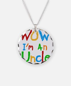 WOW Im an Uncle Necklace